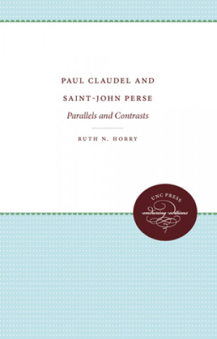 Paul Claudel and Saint-John Perse