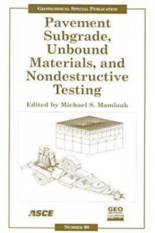 Pavement Subgrade, Unbound Materials, and Nondestructive Testing