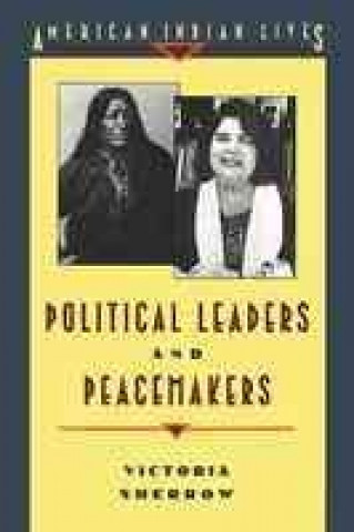 Peacemakers and Political Leaders