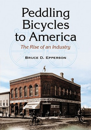 Peddling Bicycles to America