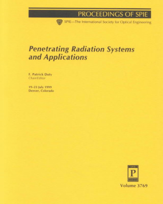 Penetrating Radiation Systems and Applications