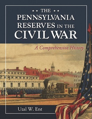 Pennsylvania Reserves in the Civil War