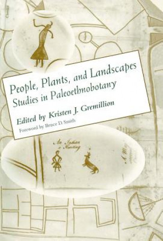 People, Plants and Landscapes