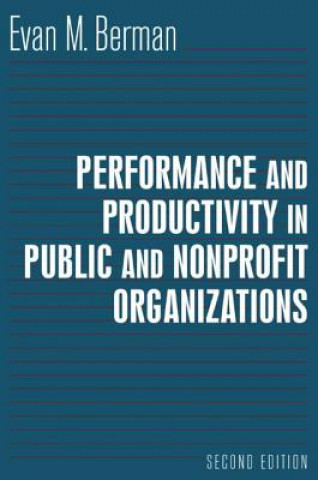 Performance and Productivity in Public and Nonprofit Organizations