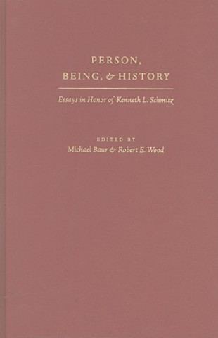 Person, Being and History