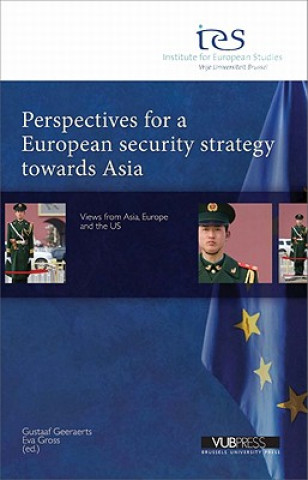 Perspectives for a European Security Strategy Towards Asia