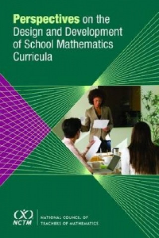 Perspectives on Design and Development of School Mathematics Curricula