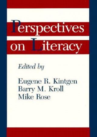Perspectives on Literacy