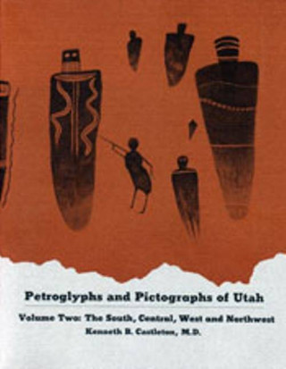 Petroglyphs & Pictographs, Vol 2