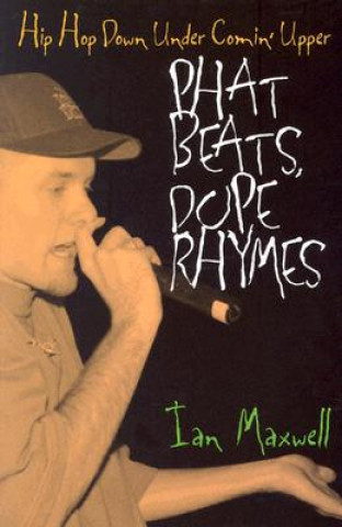 Phat Beats, Dope Rhymes