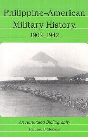 Philippine-American Military History, 1902-1942