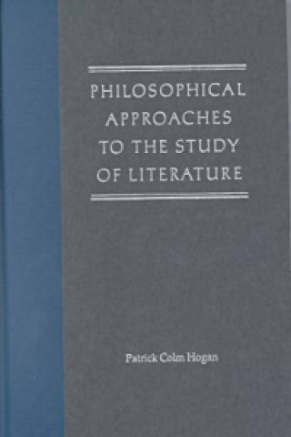 Philosophical Approaches to the Study of Literature