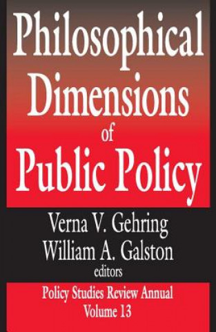 Philosophical Dimensions of Public Policy