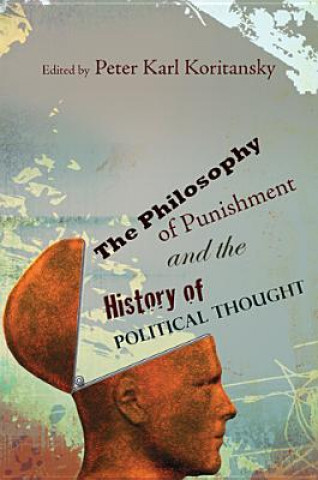 Philosophy of Punishment and the History of Political Thought