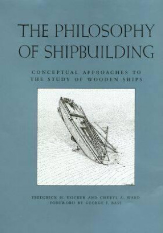 Philosophy of Shipbuilding