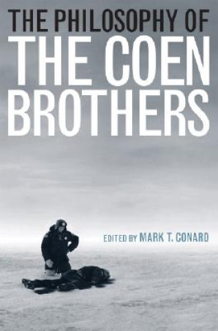 Philosophy of the Coen Brothers