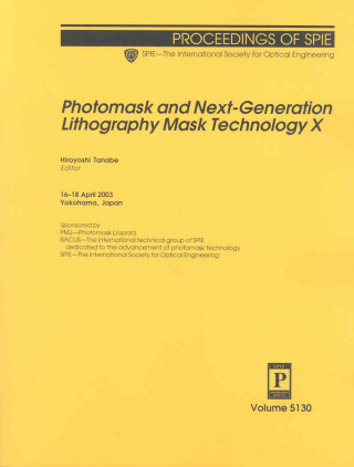 Photomask and Next-Generation Lithography Mask Technology