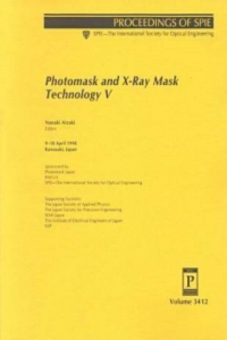 Photomask and X-Ray Mask Technology V