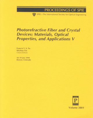 Photorefractive Fiber and Crystal Devices: Materials, Optical Properties, and Applications