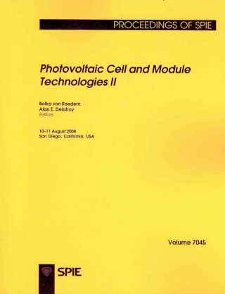 Photovoltaic Cell and Module Technologies II