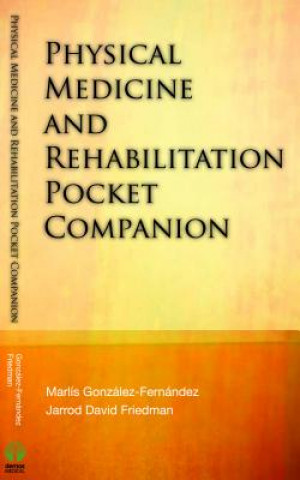 Physical Medicine and Rehabilitation Pocket Companion