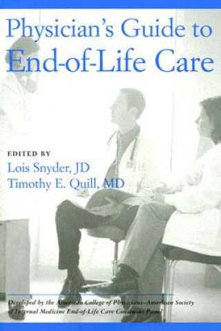 Physicans Guide to End of Life Care