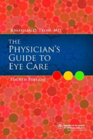 Physician's Guide to Eye Care