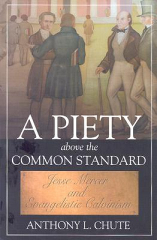 Piety Above the Common Standard