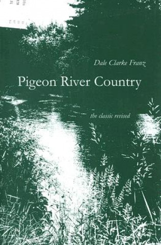 Pigeon River Country