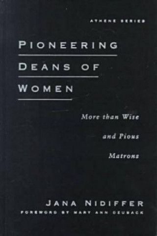Pioneering Deans of Women