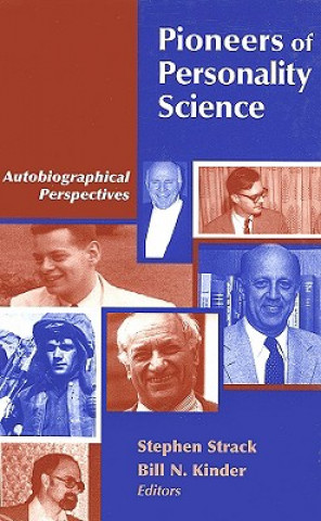Pioneers of Personality Science