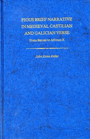 Pious Brief Narrative in Mediaeval Castilian and Galician Verse