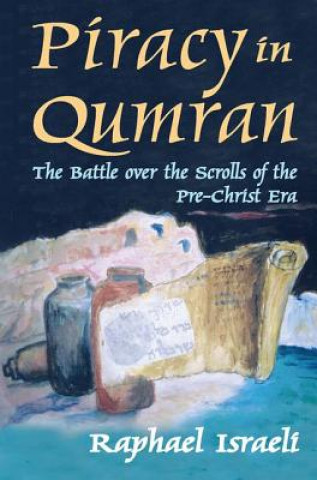 Piracy in Qumran
