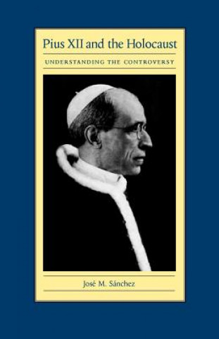 Pius XII and the Holocaust