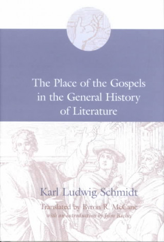 Place of the Gospels in the General History of Literature
