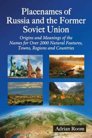 Placenames of Russia and the Former Soviet Union
