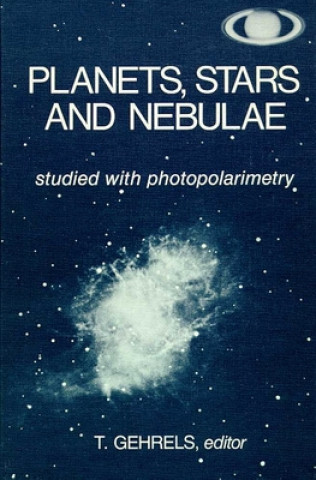 Planets, Stars and Nebulae Studies with Photopolarimetry