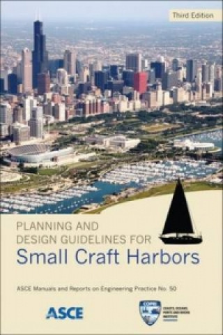Planning and Design Guidelines for Small Craft Harbors