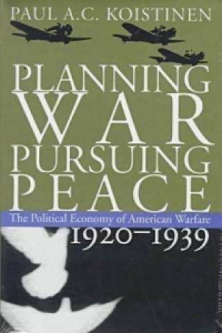 Planning War, Pursuing Peace