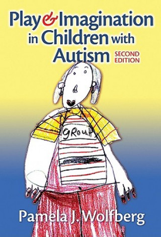 Play and Imagination in Children with Autism