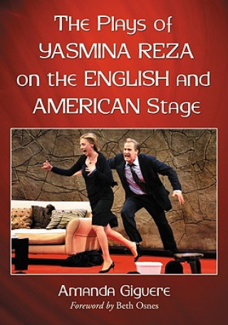 Plays of Yasmina Reza on the English and American Stage