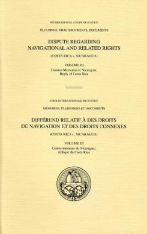 Dispute Regarding Navigational and Related Rights