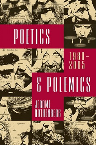 Poetics and Polemics, 1980-2005