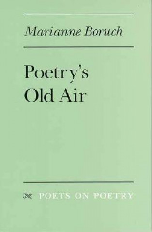 Poetry's Old Air
