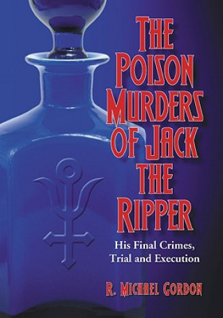Poison Murders of Jack the Ripper
