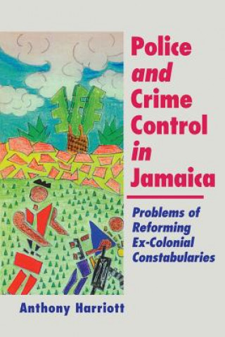 Police and Crime Control in Jamaica