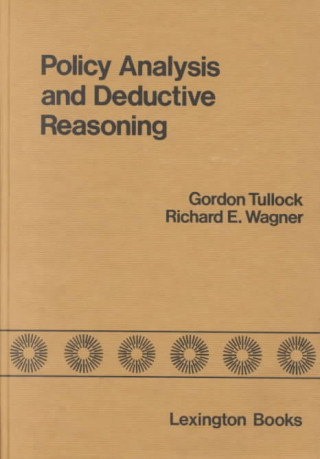 Policy Analysis and Deductive Reasoning