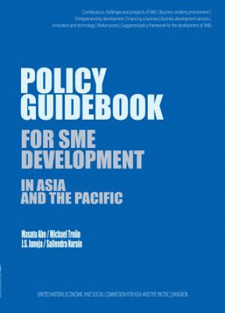 Policy Guidebook for Sme Development in Asia and the Pacific