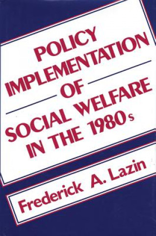 Policy Implementation of Social Welfare in the 1980's