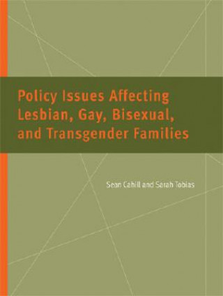 Policy Issues Affecting Lesbian, Gay, Bisexual, and Transgender Families